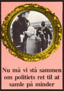 Mikael Wittes plakat om politiets 'metoder mod blokadevagter.