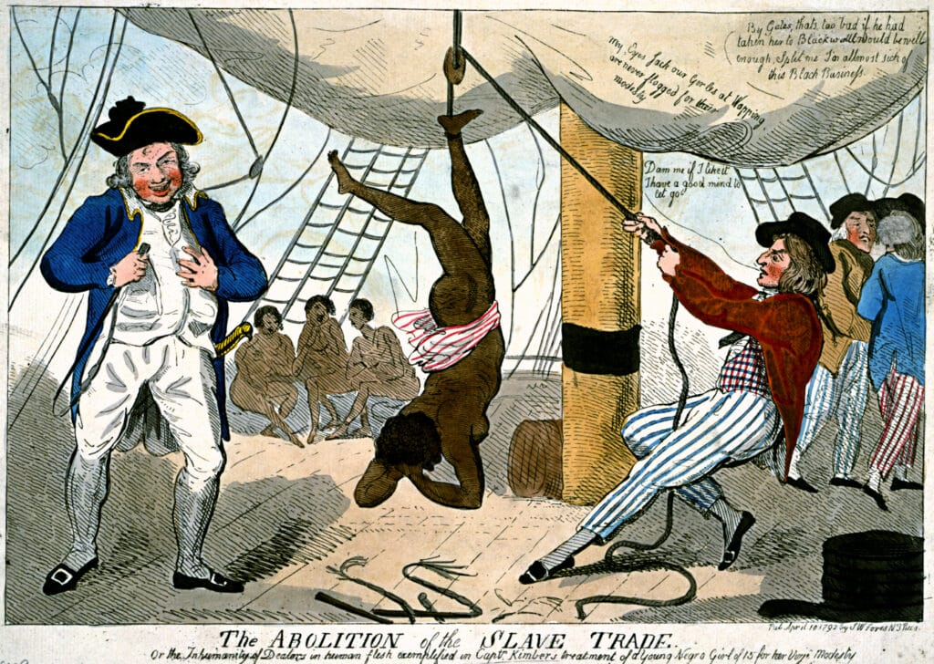"""The abolition of the slave trade Or the inhumanity of dealers in human flesh exemplified in Captn. Kimber's treatment of a young Negro girl of 15 for her virjen (sic) modesty."" Print shows sailor on a slave ship suspending an African girl by her ankle from a rope over a pulley. Captain John Kimber stands on the left with a whip in his hand. Shows an alleged incident of an enslaved African girl whipped to death for refusing to dance naked on the deck of the slave ship Recovery, a slaver owned by Bristol merchants. Captain John Kimber was denounced before the House of Commons by William Wilberforce over the incident. In response to outrage by abolitionists, Captain Kimber was brought up on charges before the High Court of Admiralty in June 1792, but acquitted of all charges. Drawing attributed to Isaac Cruikshank, 1756?-1811? Published by S.W Fores, London, April 10, 1792. Public Domain."