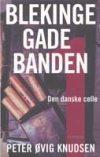 Forside til bogen: Blekingegadebanden (Blekingegade-sagen)