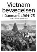 Forside af Vietnam bevægelsen i Danmark 1964-1975 (Blekingegade-sagen)