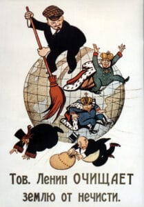 """Soviet poster """"Comrade Lenin cleans the Earth from scum"""" November 1920. Cartoon made by Mikhail Cheremnykh (-1962), Russian caricaturist, painter, illustrator, poster artist and comics, and Viktor Deni (1893–1946), Soviet satirist, cartoonist and poster artist. Public Domain."""
