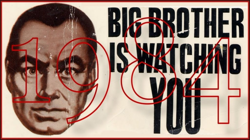1984 - Big Brother is watching you.