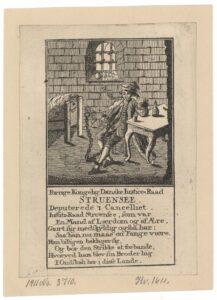 Forrige Kongelig Danske Justice-Raad Struenseee Deputerede i Cancelliet. Grafik med Johann Friedrich Struensee (1737-1772) i lænker, fængslet i Kastellet 1772. Kunstner: Ukendt. (CC BY-NC-ND 4.0).