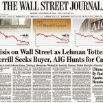 Frontpage of Wall Street Journal on the Finance Crisis and Lehman Brothers. 2008.