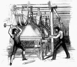 """Frame-breakers, or Luddites, smashing a loom. Machine-breaking was criminalized by the Parliament of the United Kingdom as early as 1721, the penalty being penal transportation, but as a result of continued opposition to mechanisation the Frame-Breaking Act 1812 made the death penalty available: see """"Criminal damage in English law"""". Original unknown. Public Domain."""