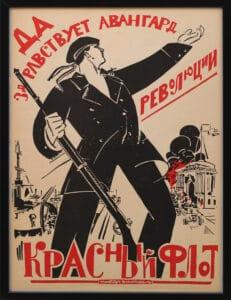 """Tekst: """"Længe leve revolutionens fortrop"""" og nederst på plakaten: """"Den Røde Flåde"""""""