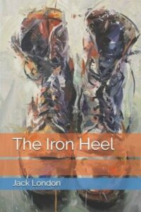 An edition of The Iron Heel from Barnes and Nobles