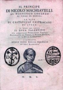 Cover page of 1550 edition of Machiavelli's Il Principe and La Vita di Castruccio Castracani da Lucca. Written by Niccolò Machiavelli (1469–1527). Collection: IC  Internet Culturale. Cataloghi Biblioteca digitale, Rome, Italia. Public domain.