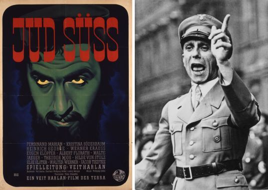 """Left: Jud Süß theatrical release poster, 1940. Artist: © Bruno Rehak / Deutsches Historisches Museum, Berlin. (used for dokumentation) Right: """"Reich Propaganda Minister Dr. Joseph Goebbels speaks! 'Not the foreign press, but we rule in Germany'"""". Berlin, Lustgarten.- Speech by Joseph Goebbels, Reichsminister für Volksaufklärung und Propaganda, Gauleiter Berlin, Deutschland to the Berlin SA on the occasion of the Great SA Appeal. Photo: Taken 25 August 1934, by Georg Pahl (1900–1963), German photojournalist and photographer. Collection: German Federal Archives. (CC BY-SA 3.0 DE)."""
