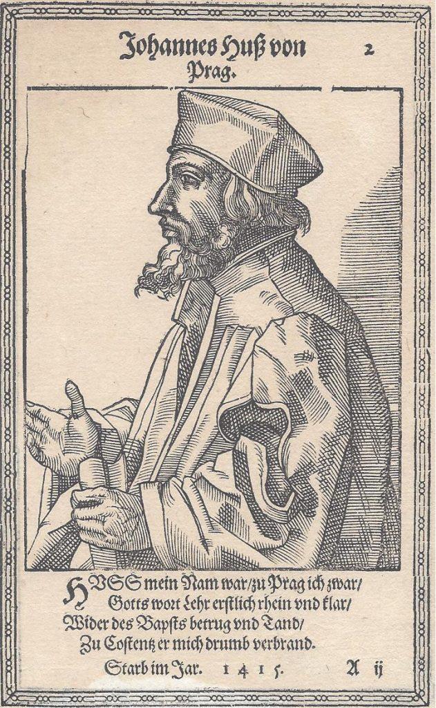 Jan Hus, probably historicizing representation. The text: Johannes Huß von Prag. / HVSS mein Nam war zu Prag ich zwar/ Gotts wort lehr erſtlich rhein vnd klar/ Wider des Bapſts betrug vnd Tand/Zu Coſtentz er mich drumb verbrand./Starb im Jahr 1 4 1 5./A ij. Woodcut from 1587 by Christoph Murer (1558-1614), Swiss painter, writer, artist. Published in Nicolaus Reusner(1545–1602), German jurist and publisher: Icones sive Imagines virorum literis illustrium. Public Domain.