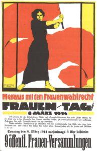 Poster for Women's Day, March 8, 1914, demanding voting rights for women. Kunstner: Karl Maria Stadler (1888–1943), German illustrator. Public Domain.