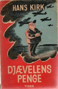 Hans Kirk: Djævelens penge bd. 1. 1. udgave med tegninger af Herluf Bidstrup